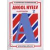 Dr. Szentiványi Ágnes;Dr. Bartáné Aranyi Edina ANGOL NYELV ALAPFOKON 2.