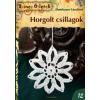 Dombauer Lászlóné HORGOLT CSILLAGOK - SZÍNES ÖTLETEK 12.