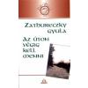 Zathureczky Gyula Az úton végig kell menni