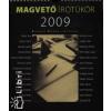 Magvető Könyvkiadó MAGVETŐ ÍRÓTÜKÖR 2009. - NAPTÁR