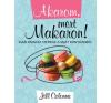 Jill Colonna Akarom, mert Makaron! gasztronómia