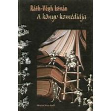 Ráth-Végh István A KÖNYV KOMÉDIÁJA irodalom