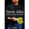 Carmine Gallo STEVE JOBS A PREZENTÁCIÓ MESTERE