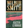 Wilbur Smith Kiálts rá az ördögre
