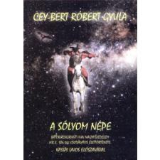 Cey-bert Róbert Gyula A sólyom népe történelem