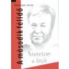 Gálvölgyi János SZERETEM A FOCIT - A MÁSODIK FÉLIDŐ