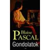 Blaise Pascal Gondolatok