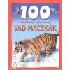 Camilla De La Bédoyére 100 ÁLLOMÁS - 100 KALAND - VAD MACSKÁK