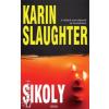 Karin Slaughter SIKOLY