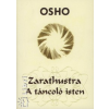 Osho Zarathustra - A táncoló isten