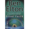 Ben Elton BLIND FAITH