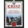 Hack Emil Kresz - A közúti közlekedés szabályai és értelmezésük