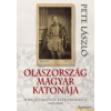 Pete László OLASZORSZÁG MAGYAR KATONÁJA - TÜRR ISTVÁN ÉLETE ÉS TEVÉKENYSÉGE 1825-1908