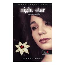 NIGHT STAR - A SZERENCSECSILLAG - FŰZÖTT gyermek- és ifjúsági könyv