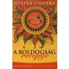 Deepak Chopra A boldogság receptje