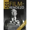 501 FILMRENDEZŐ - A LEGNAGYOBB FILMRENDEZŐK ÁTFOGÓ KALAUZA