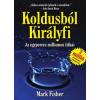 Fisher, Mark Koldusból királyfi