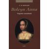 Gabo Könyvkiadó Boleyn Anna - Végzetes vonzalmak