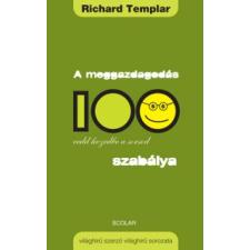 Richard Templar A MEGGAZDAGODÁS 100 SZABÁLYA - VEDD KEZEDBE A SORSOD gazdaság, üzlet