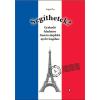 Magánkiadás Segíthetek? - Gyakorló feladatsor francia alapfokú nyelvvizsgához