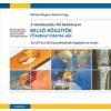 Medicina Könyvkiadó Rt. A töréskezelés AO kézikönyve - Belső rögzítők - Az LCP és a LISS használatának fogalmai és esetei