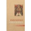 Medicina Könyvkiadó Rt. A pszichiátria rövidített kézikönyve - 3. bővített, átdolgozott kiadás