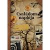 Corvina Kiadó Családom naplója - bővített kiadás