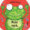 Móra Ferenc Ifjúsági Könyvkiadó BREKI UGRIK
