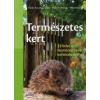 Heike Boomgaarden, Bärbel Oftring, Werner Ollig Természetes kert
