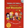 Énekelj és tanulj németül! - Sing und lern auf Deutsch! (CD-melléklettel)
