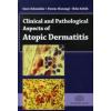 Schneider Imre, Harangi Ferenc, Sebők Béla Clinical and Pathological Aspects of Atopic Dermatitis