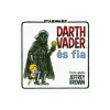 Jeffrey Brown Darth Vader és fia