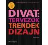 Marnie Fogg Divat: tervezők, trendek, dizájn életmód, egészség