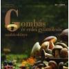 Reinhard Hess Gombás és erdei gyümölcsös szakácskönyv