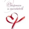 Gary Chapman Chapman a szeretetről