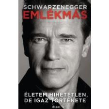 Arnold Schwarzenegger EMLÉKMÁS - ÉLETEM HIHETETLEN, DE IGAZ TÖRTÉNETE szórakozás