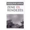 Adolphe Appia Zene és rendezés