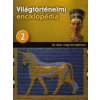 Világtörténelmi enciklopédia 2.