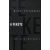 Michel Pastoureau A fekete: egy szín története