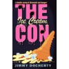 The Ice Cream Con by Docherty, Jimmy