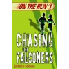 On the Run 1: Chasing the Falconers by Korman, Gordon