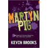 Martyn Pig by Brooks, Kevin