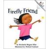 Rookie Reader: Firefly Friend