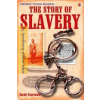 Story of Slavery (Young Reading Series 3)