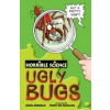 Horrible Science: Ugly Bugs & Nasty Nature