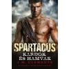 J. M. Clements Spartacus - Kardok és hamvak