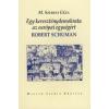 M. Szebeni Géza Egy kereszténydemokrata az európai egységért - Robert Schuman
