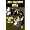 Andressew Iván Csanád és a család