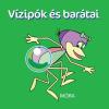 Móra Kiadó Vizipók és barátai - Pancsolókönyv