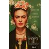 Haghenbeck, F.G.: Frida Füveskönyve - Rejtélyek, Vágyak, Receptek
